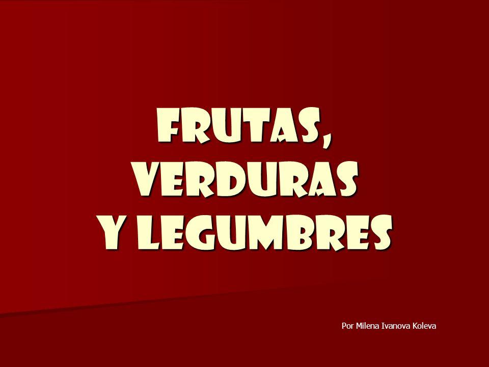 FRUTAS, VERDURAS Y LEGUMBRES