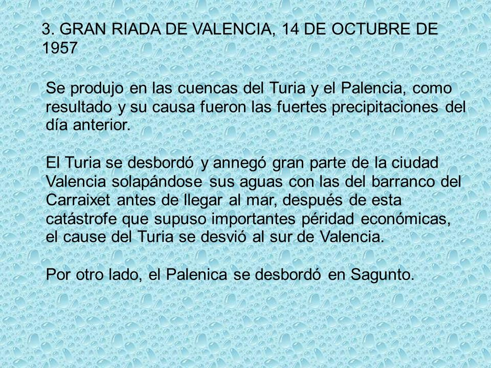 3. GRAN RIADA DE VALENCIA, 14 DE OCTUBRE DE 1957