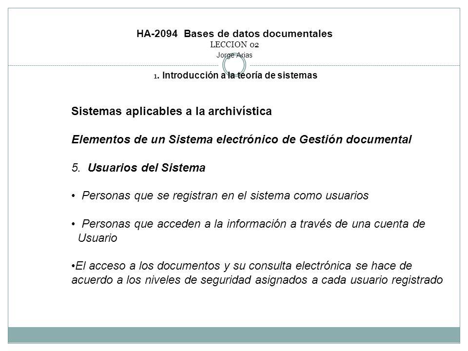 Sistemas aplicables a la archivística