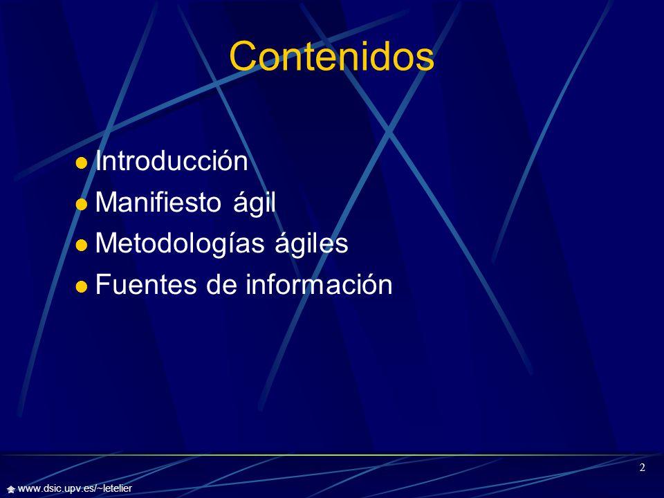 Contenidos Introducción Manifiesto ágil Metodologías ágiles