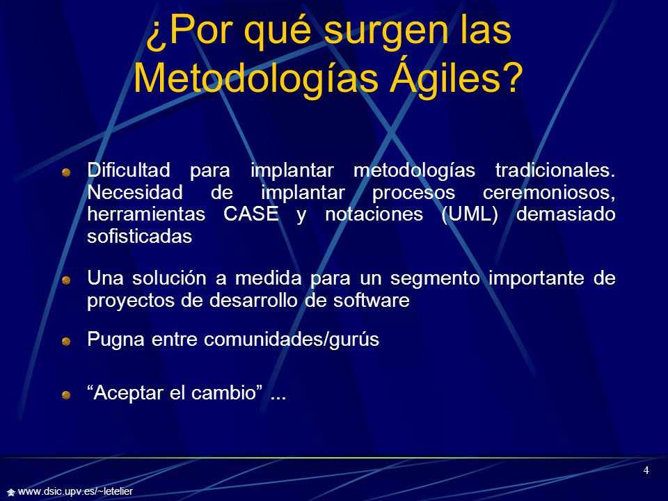 ¿Por qué surgen las Metodologías Ágiles