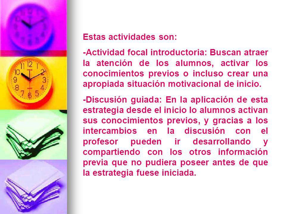 Estas actividades son: