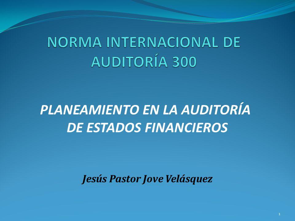 NORMA INTERNACIONAL DE AUDITORÍA 300