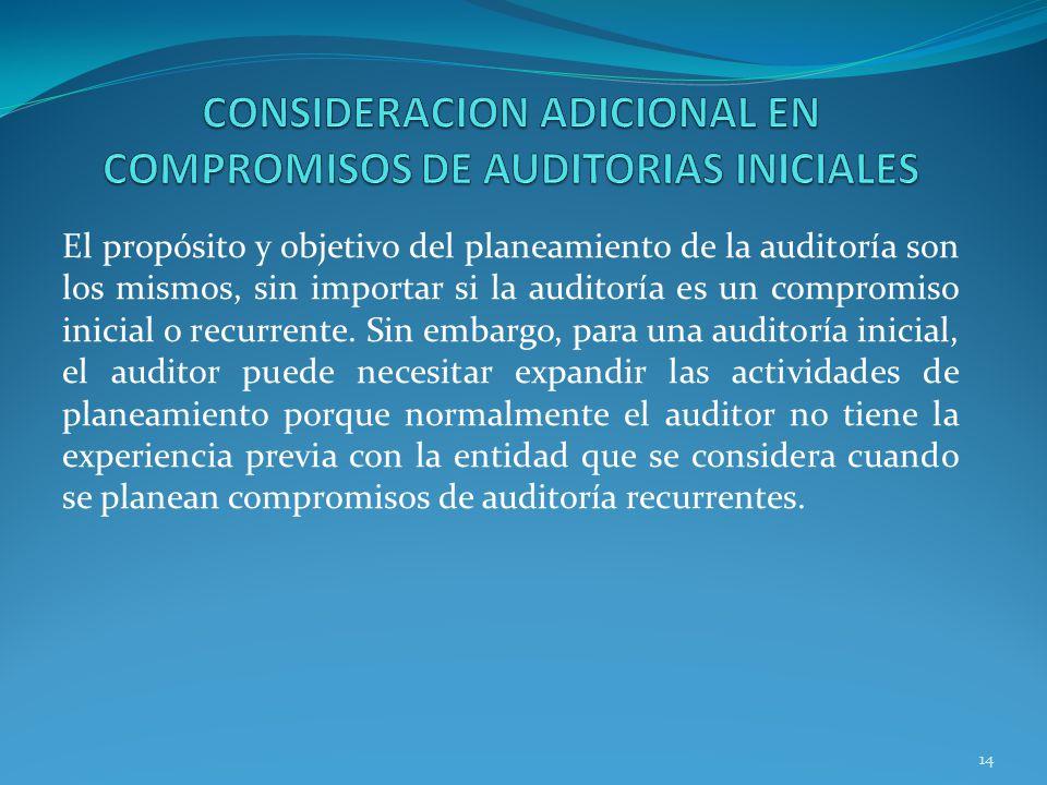 CONSIDERACION ADICIONAL EN COMPROMISOS DE AUDITORIAS INICIALES