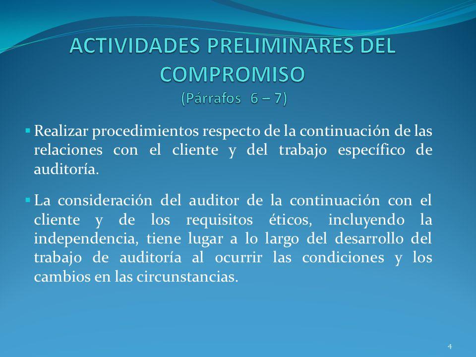 ACTIVIDADES PRELIMINARES DEL COMPROMISO (Párrafos 6 – 7)