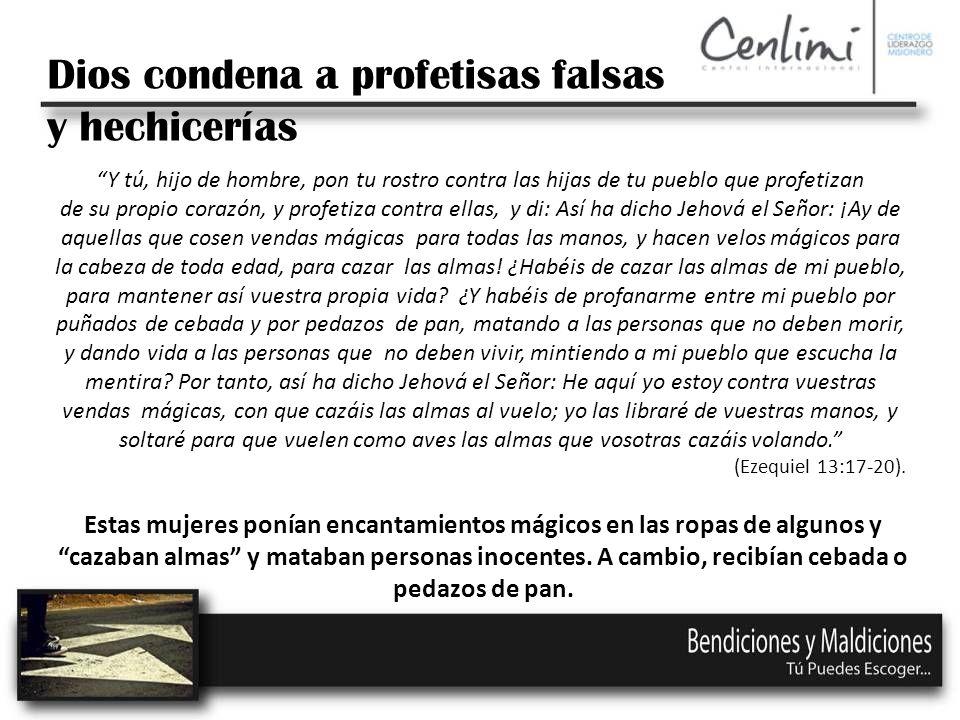 Dios condena a profetisas falsas y hechicerías