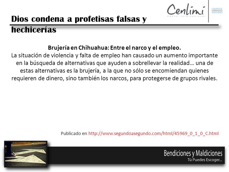 Brujería en Chihuahua: Entre el narco y el empleo.