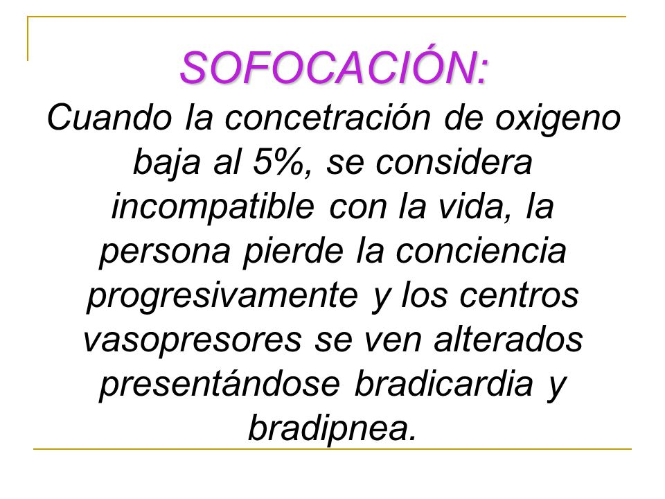 SOFOCACIÓN: