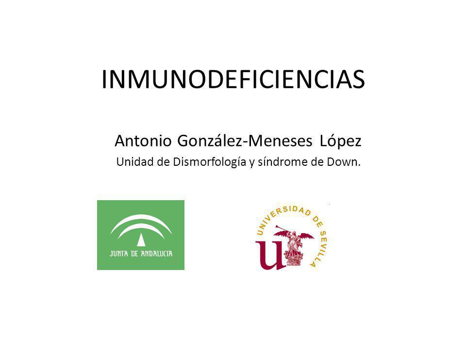 INMUNODEFICIENCIAS Antonio González-Meneses López