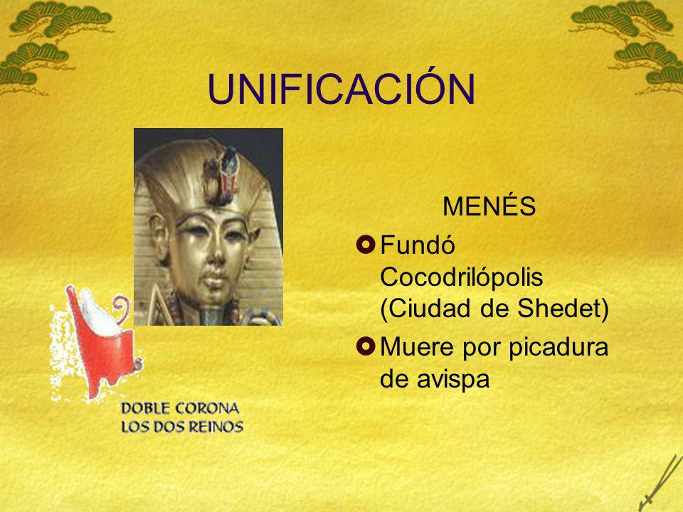 UNIFICACIÓN MENÉS Fundó Cocodrilópolis (Ciudad de Shedet)