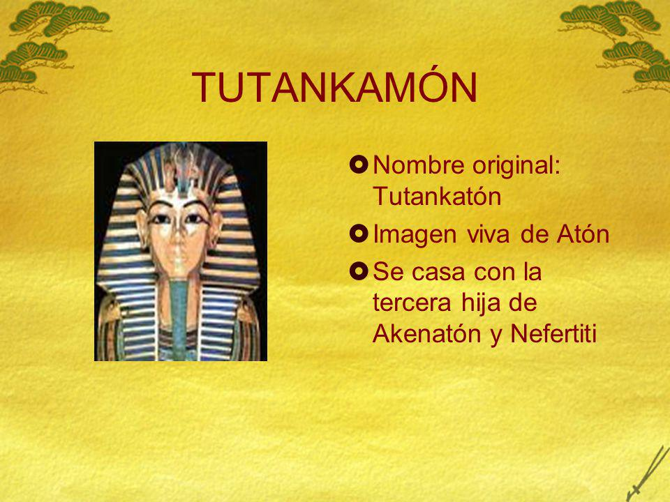 TUTANKAMÓN Nombre original: Tutankatón Imagen viva de Atón