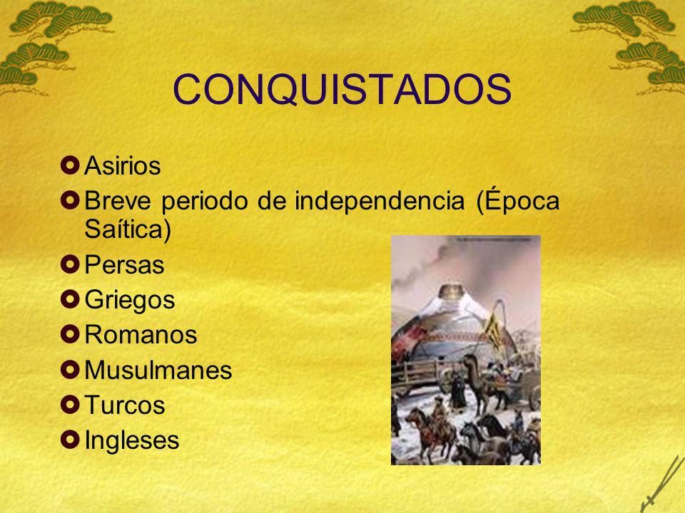 CONQUISTADOS Asirios Breve periodo de independencia (Época Saítica)