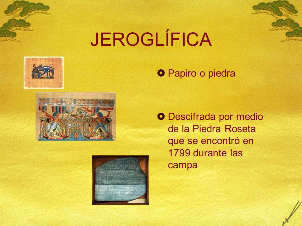 JEROGLÍFICA Papiro o piedra