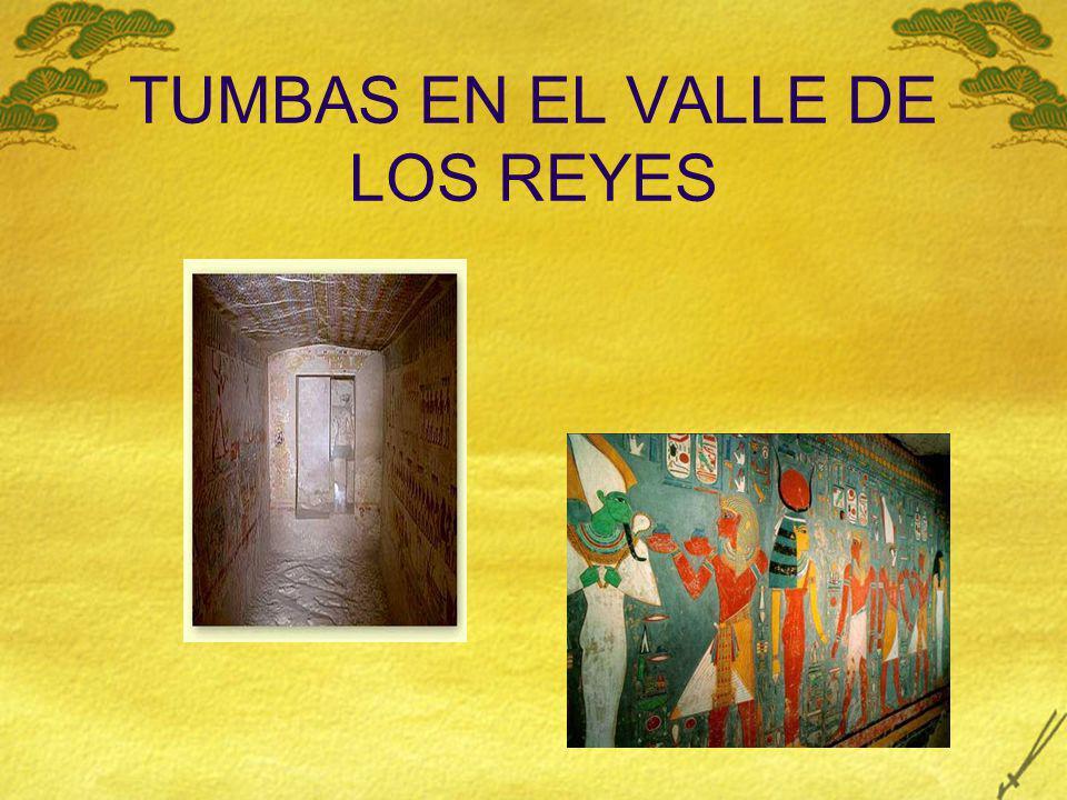 TUMBAS EN EL VALLE DE LOS REYES