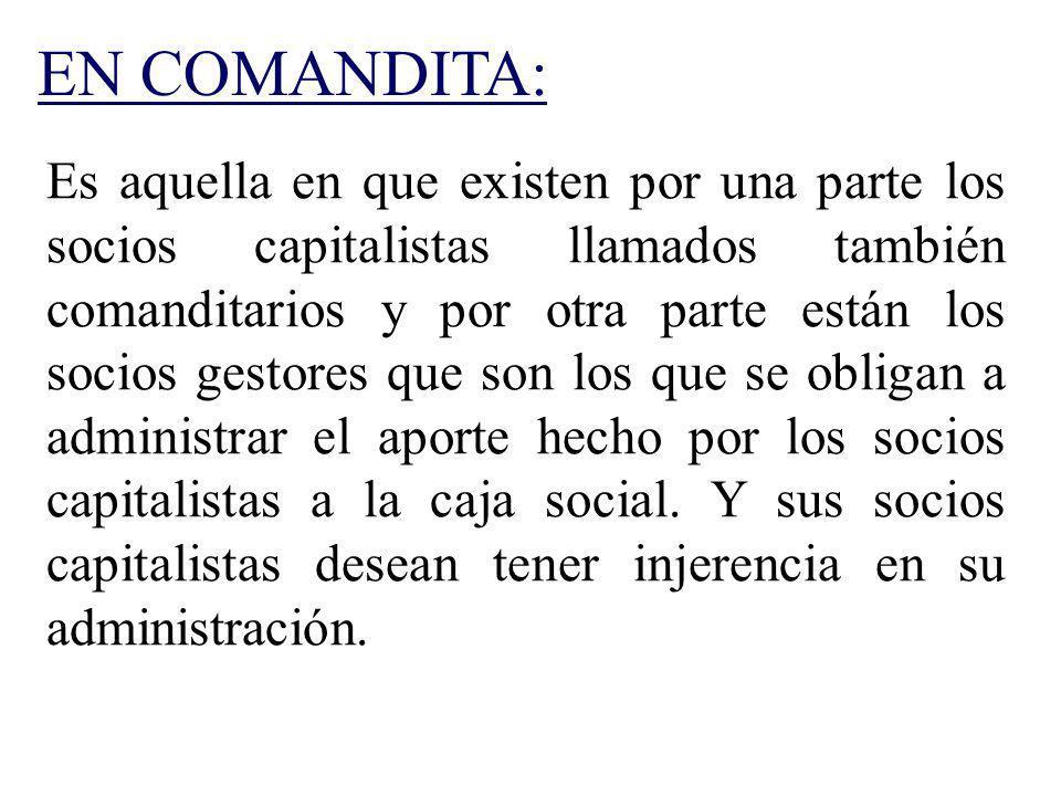 EN COMANDITA: