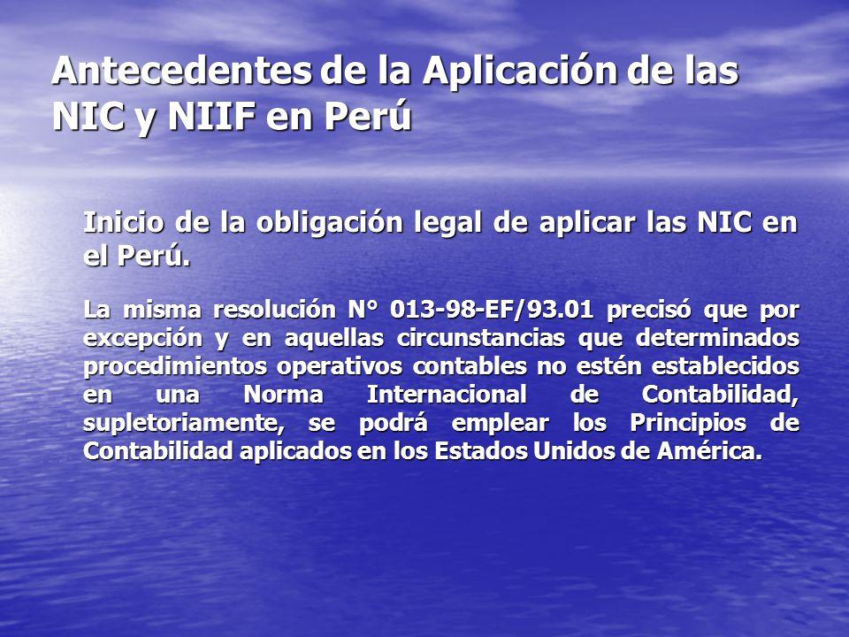 Antecedentes de la Aplicación de las NIC y NIIF en Perú