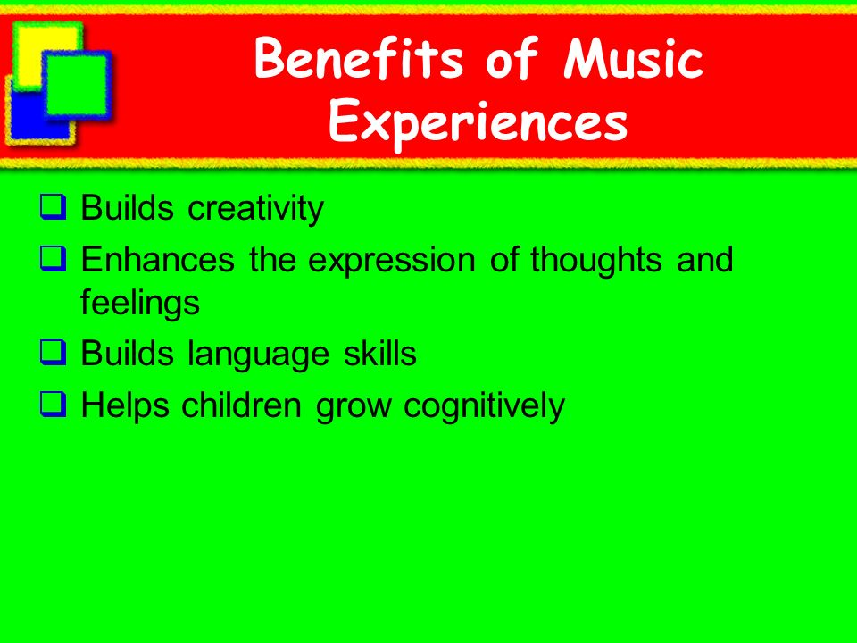 Benefits of Music Experiences