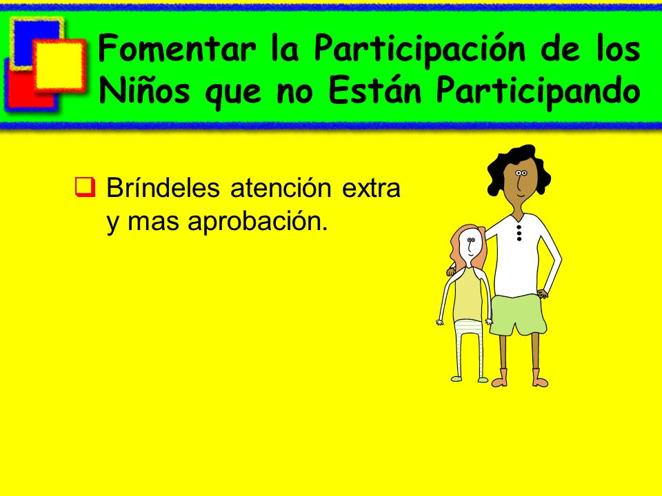 Fomentar la Participación de los Niños que no Están Participando