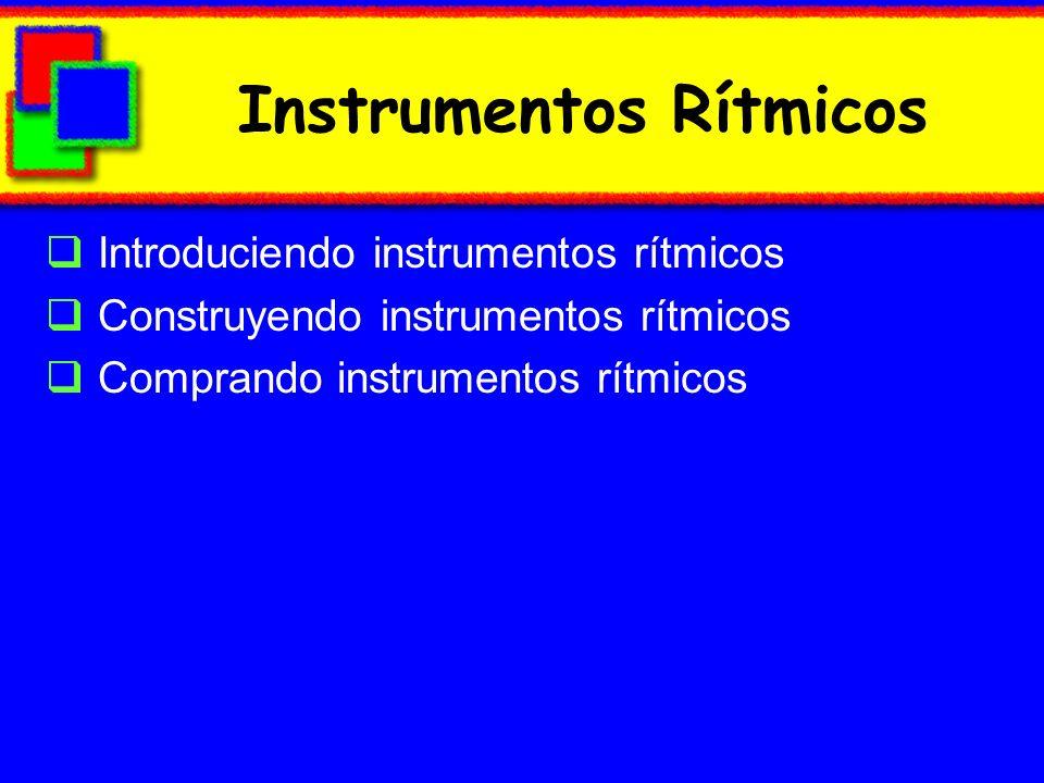 Instrumentos Rítmicos