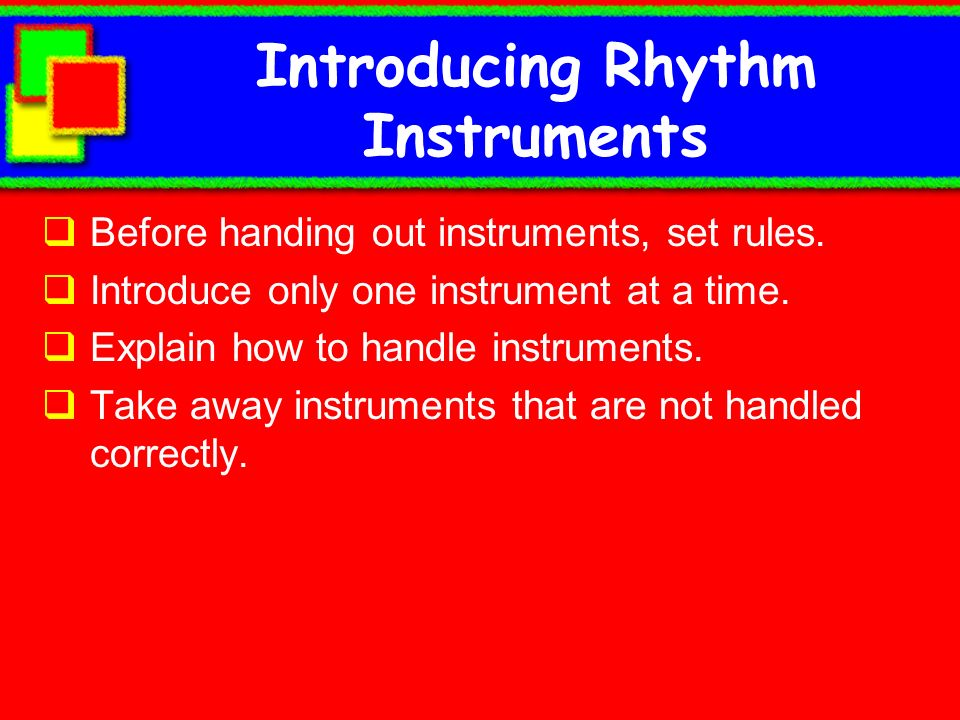 Introducing Rhythm Instruments