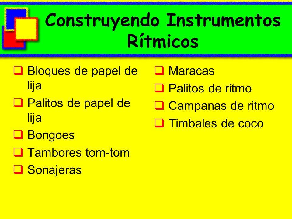 Construyendo Instrumentos Rítmicos