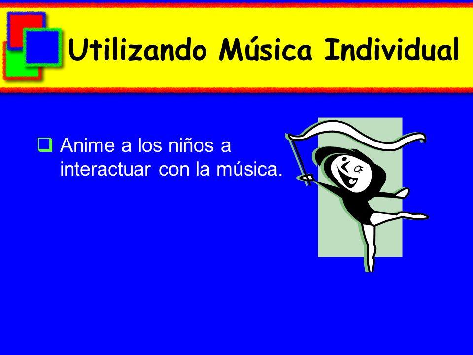 Utilizando Música Individual