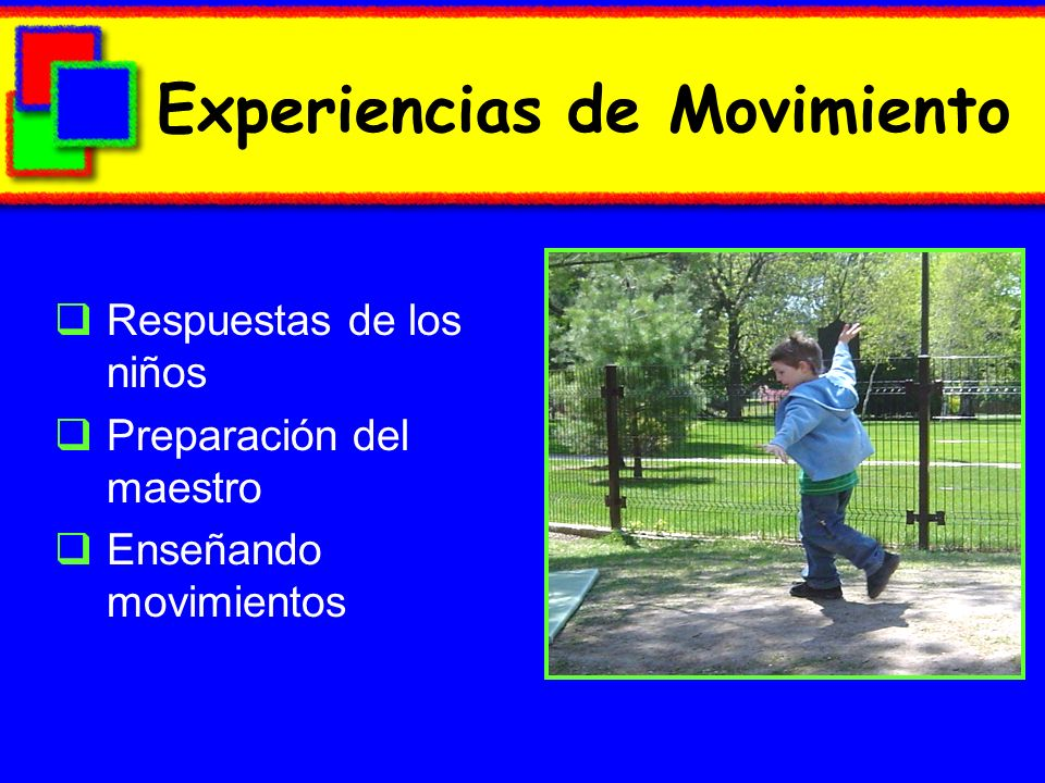 Experiencias de Movimiento
