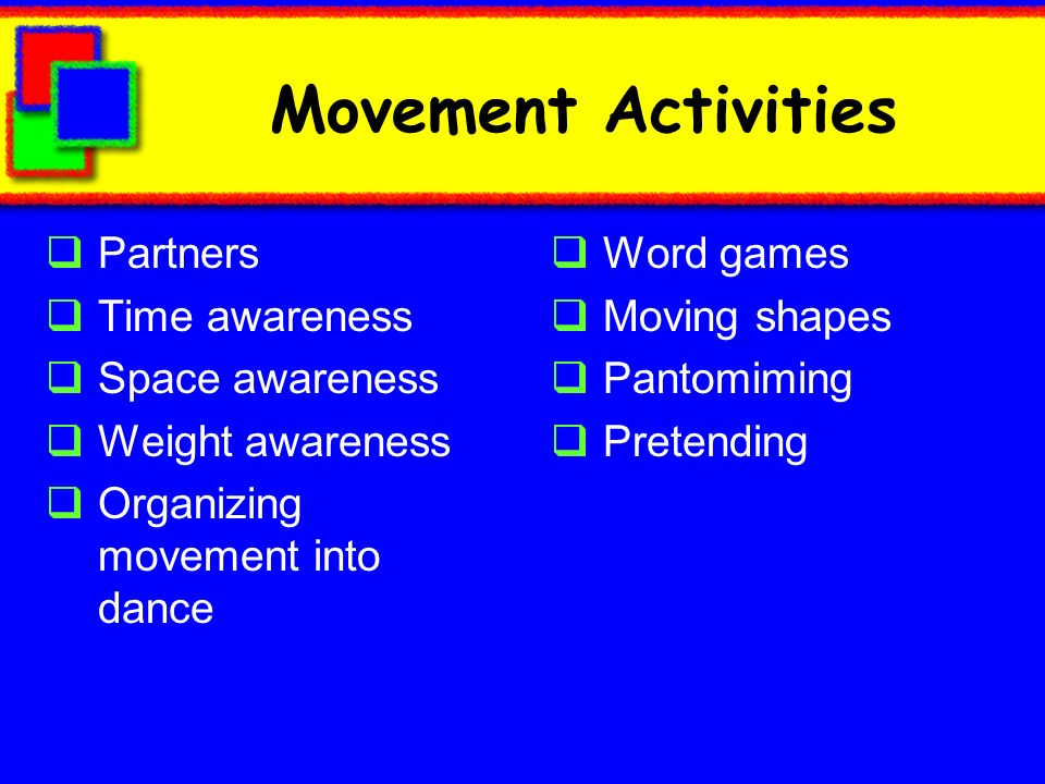 Movement Activities Partners Time awareness Space awareness