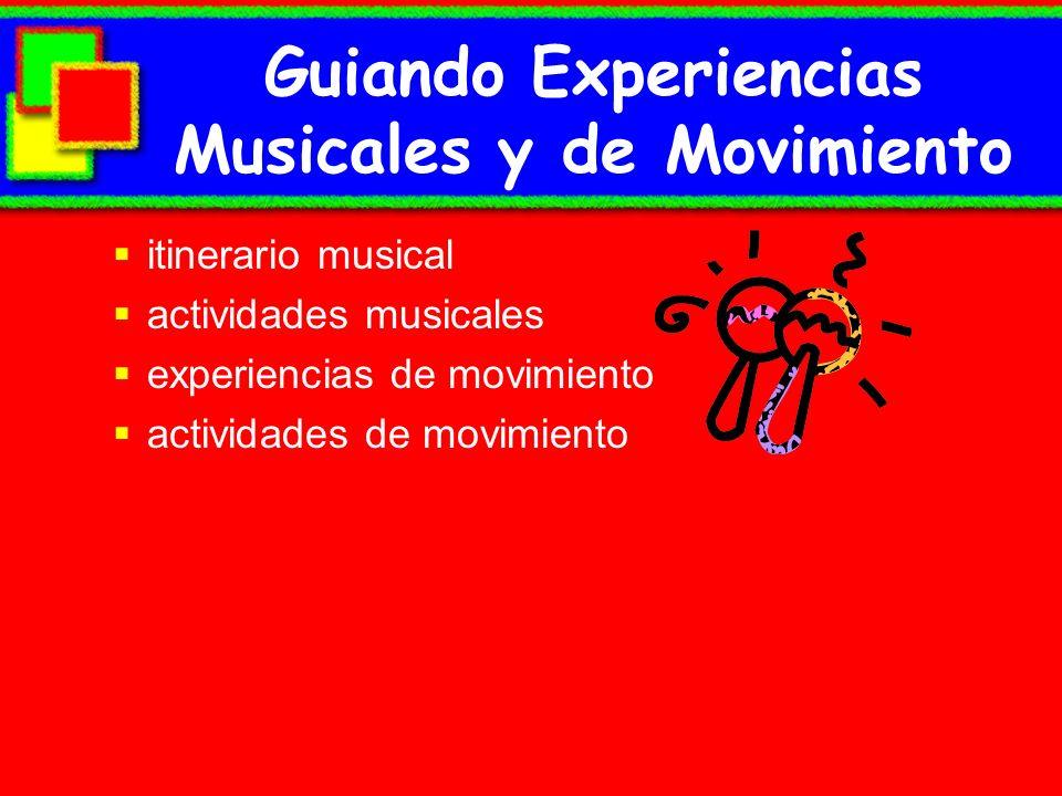 Guiando Experiencias Musicales y de Movimiento