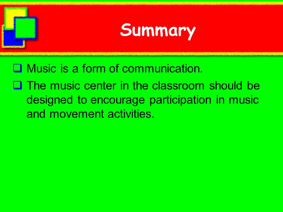 Summary Music is a form of communication.