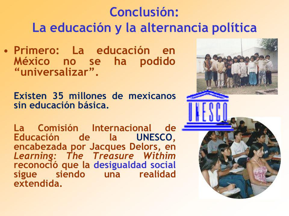 Conclusión: La educación y la alternancia política
