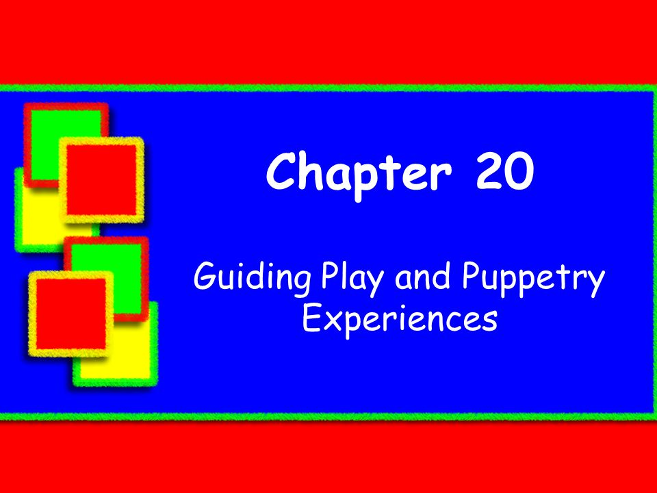 Guiding Play and Puppetry Experiences
