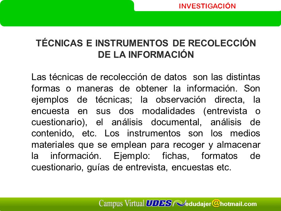 TÉCNICAS E INSTRUMENTOS DE RECOLECCIÓN DE LA INFORMACIÓN