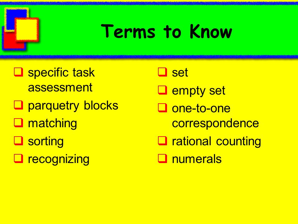 Terms to Know specific task assessment parquetry blocks matching