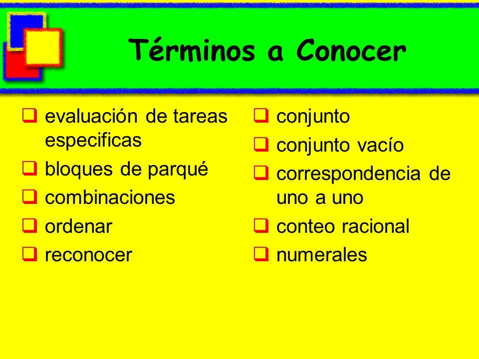 Términos a Conocer evaluación de tareas especificas bloques de parqué