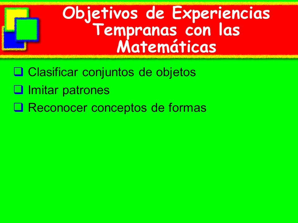 Objetivos de Experiencias Tempranas con las Matemáticas