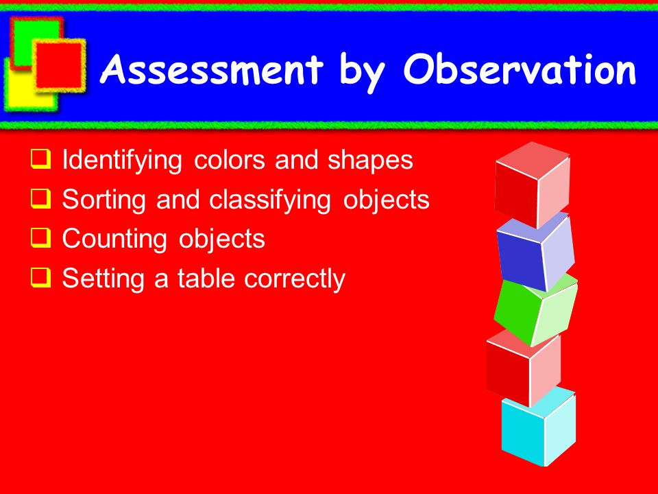 Assessment by Observation