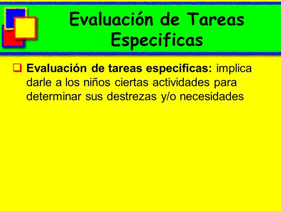 Evaluación de Tareas Especificas