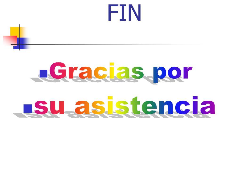 FIN Gracias por su asistencia