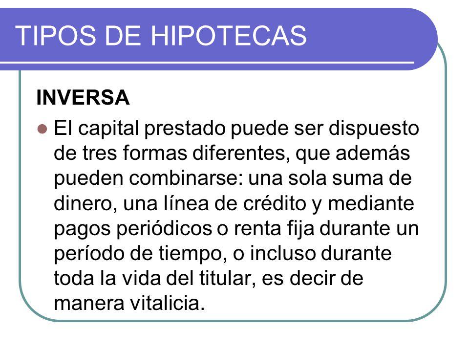 TIPOS DE HIPOTECAS INVERSA