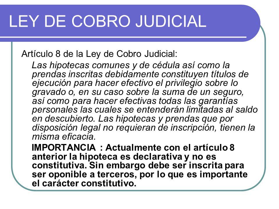 LEY DE COBRO JUDICIAL Artículo 8 de la Ley de Cobro Judicial: