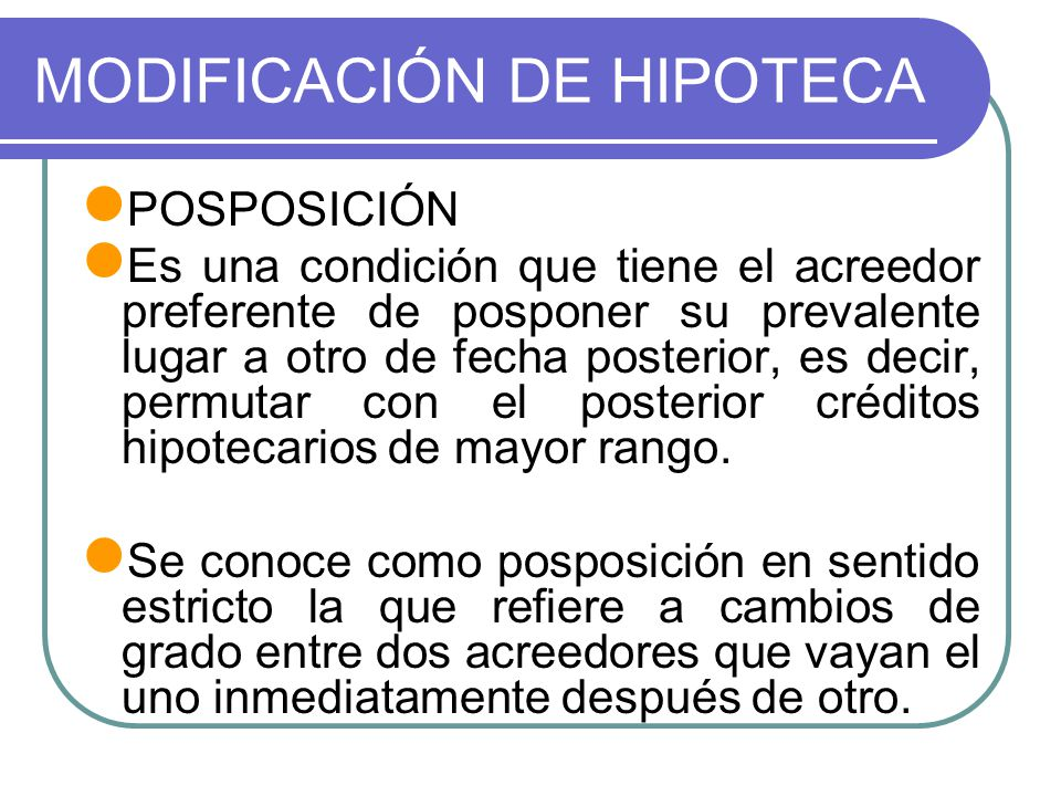MODIFICACIÓN DE HIPOTECA