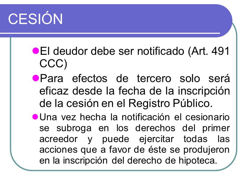 CESIÓN El deudor debe ser notificado (Art. 491 CCC)