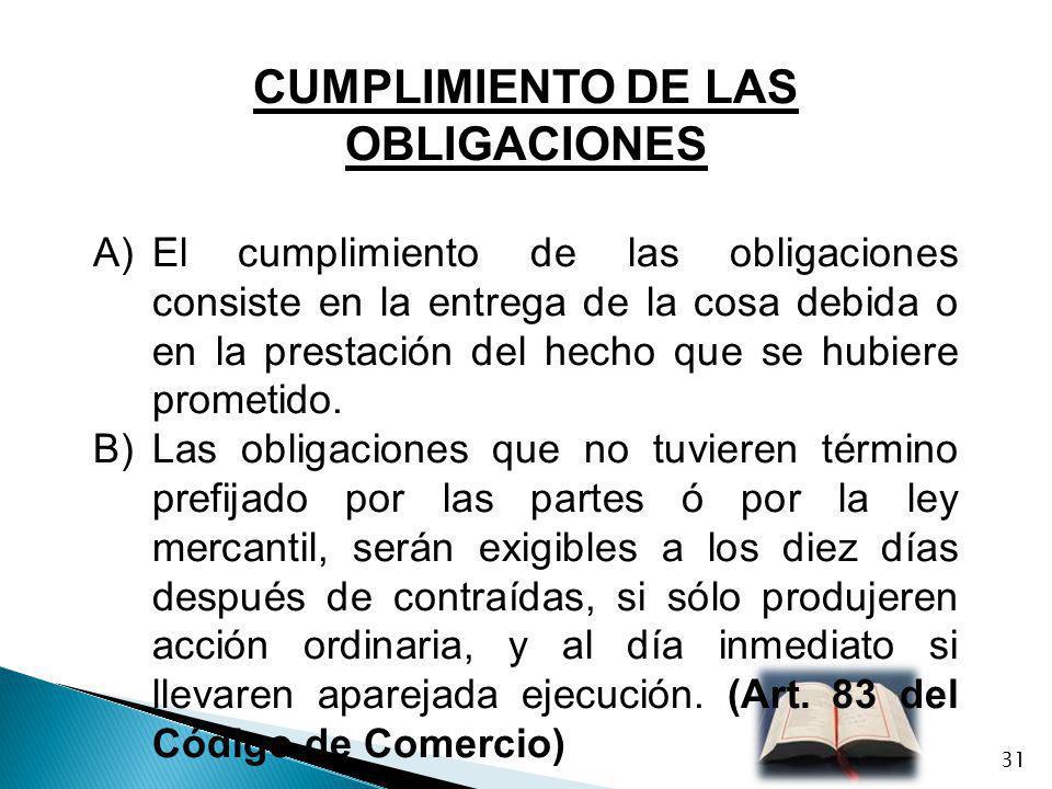 CUMPLIMIENTO DE LAS OBLIGACIONES