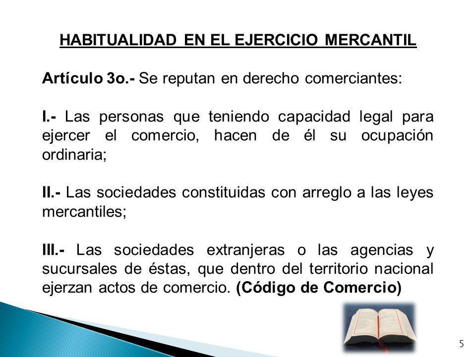 HABITUALIDAD EN EL EJERCICIO MERCANTIL