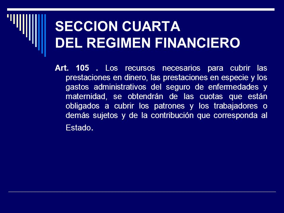 SECCION CUARTA DEL REGIMEN FINANCIERO