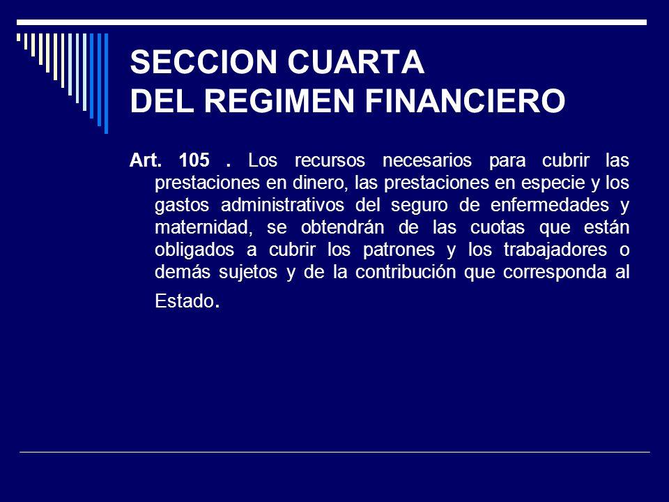 SECCION CUARTA DEL REGIMEN FINANCIERO
