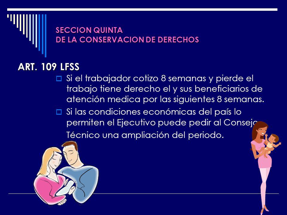 SECCION QUINTA DE LA CONSERVACION DE DERECHOS