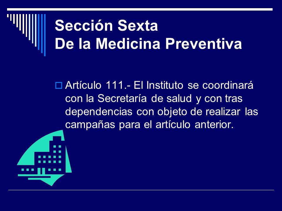 Sección Sexta De la Medicina Preventiva