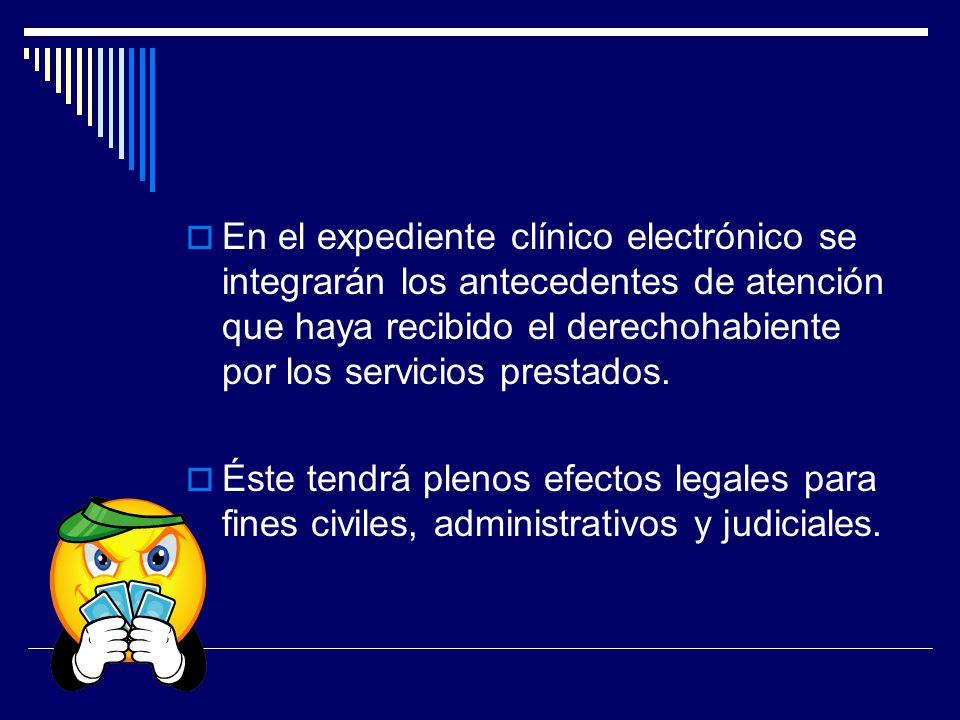 En el expediente clínico electrónico se integrarán los antecedentes de atención que haya recibido el derechohabiente por los servicios prestados.